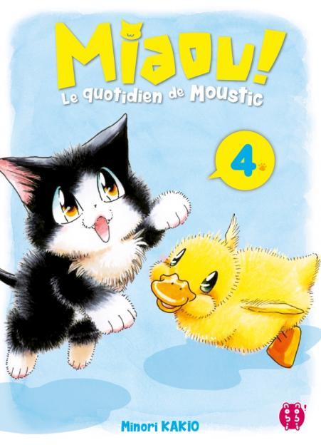 Miaou ! Le quotidien de Moustic T04
