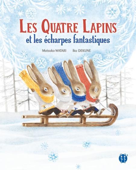 Les Quatre lapins et les écharpes fantastiques