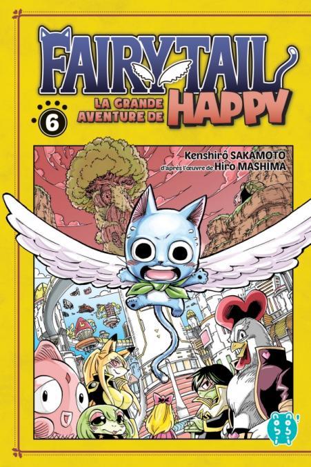 Fairy Tail - La grande aventure de Happy T06