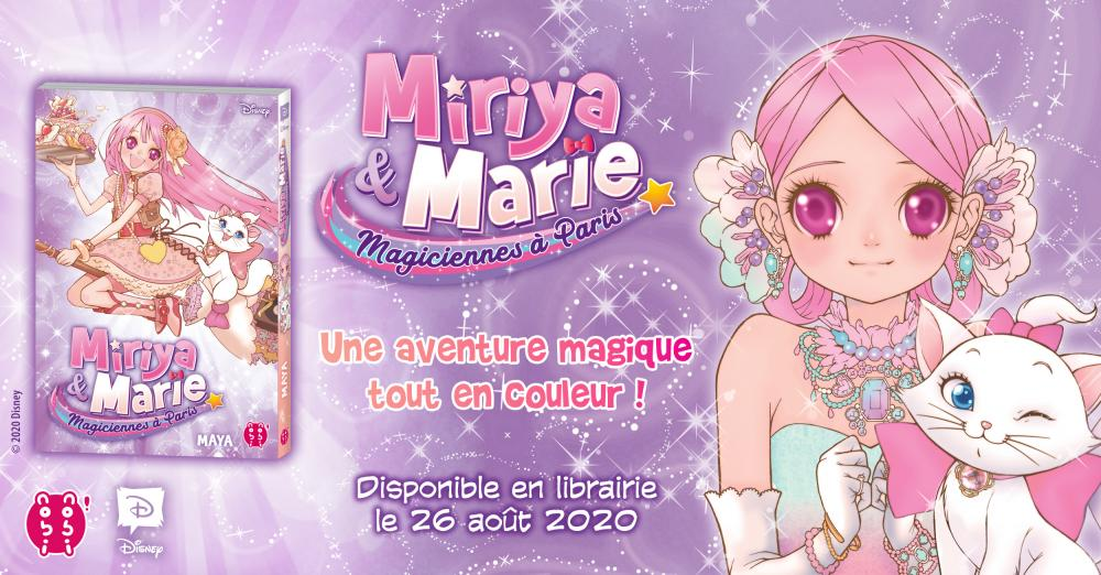 Miriya et Marie, Magiciennes à Paris en librairie le 26 août. | nobi nobi !