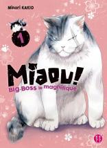 Miaou ! Big-Boss le magnifique T01