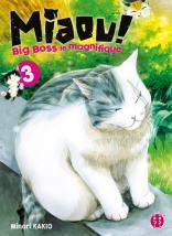 Miaou ! Big-Boss le magnifique T03