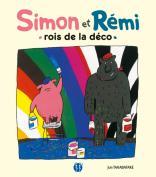 Simon et Rémi, rois de la déco