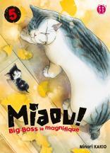 Miaou ! Big-Boss le magnifique T05