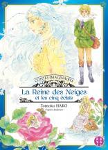 Contes imaginaires - La Reine des neiges et les cinq éclats
