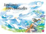 1000 vents, 1000 violoncelles