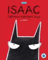 Isaac l'affreux méchant loup